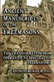 Ancient Manuscripts of the Freemasons, Michael R. Poll, 1934935603