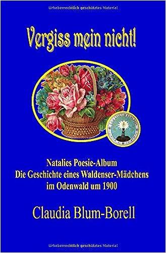 Vergiss Mein Nicht Natalies Poesie Album Amazonde