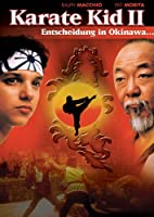 Karate Kid 2 - Entscheidung in Okinawa