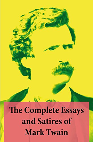 Amazoncom The Complete Essays And Satires Of Mark Twain Ebook  The Complete Essays And Satires Of Mark Twain By Twain Mark High School Essay Example also English Argument Essay Topics  How To Write A Thesis Sentence For An Essay