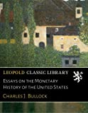 img - for Essays on the Monetary History of the United States book / textbook / text book