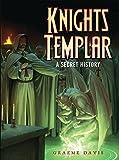 img - for Knights Templar: A Secret History (Dark Osprey) book / textbook / text book