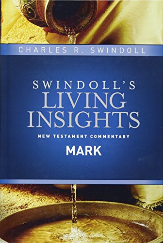Insights on Mark (Swindoll's Living Insights New Testament Commentary)