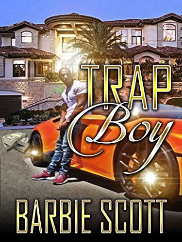 Trap Boy: The Rise of BJ (Trap Gyrl )
