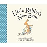 Little Rabbit's New Baby, Harry Horse, 1561454311