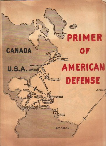Primer of American Defense (Committee To Defend America By Aiding The Allies)