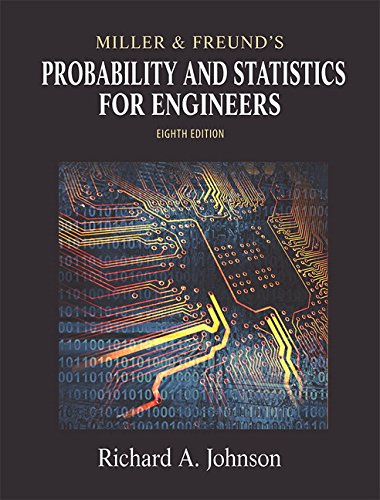 Miller & Freund's Probability and Statistics for Engineers (8th Edition)