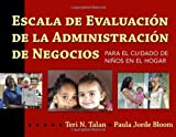img - for Escala de Evaluacion de la Administracion de Negocios para el Cuidado de Ni  os en el Hogar (BAS) (Spanish Edition) by Teri N. Talan, Paula Jorde Bloom (2010) Paperback book / textbook / text book