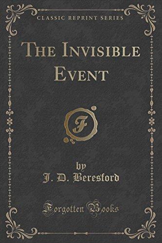 The Invisible Event (Classic Reprint)