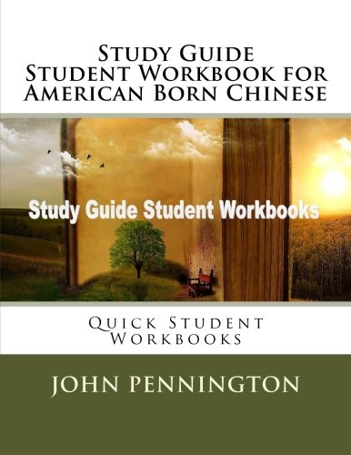Study Guide Student Workbook for American Born Chinese: Quick Student Workbooks