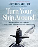 img - for A Workbook for Implementing Intent-Based Leadership in Your Organization Turn Your Ship Around (Paperback) - Common book / textbook / text book