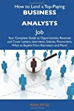 How to Land a Top-Paying Business Analysts Job, Ryan Patel, 1486102751