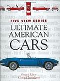 Ultimate American Cars, Craig Cheetham, 0760325707