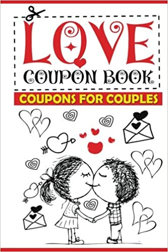 love coupon book coupons for couples perfect gifts 9781543042665 amazoncom books