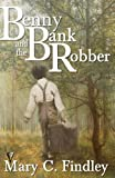 img - for Benny and the Bank Robber book / textbook / text book
