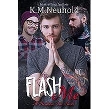 Flash Me (Heathens Ink Book 7)