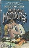 Miami Millions, John Maccabee, 0553133136