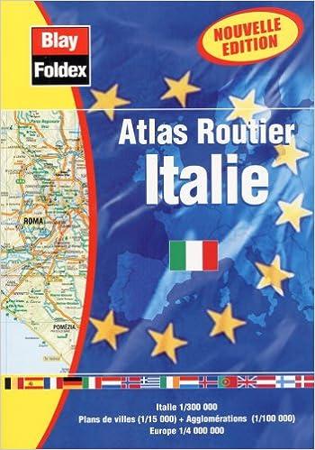 Pdf of books téléchargement gratuit Atlas routiers : Italie (légende en 4 langues et avec un index)) RTF