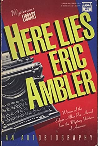 book cover of Here Lies Eric Ambler