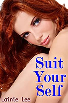 Suit Your Self by [Lee, Lainie]