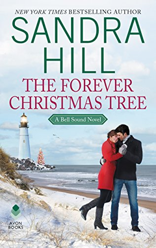 Christmas Hills - The Forever Christmas Tree: A Bell Sound Novel (Bell Sound Series Book 1)