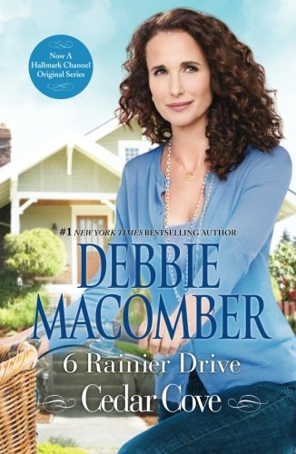 6 Rainier Drive (A Cedar Cove Novel) - Cove Series