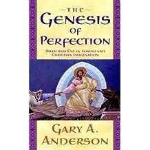 Genesis Of Perfection