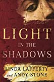 Light in the Shadows: A Novel