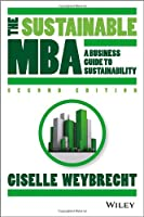 The Sustainable MBA: A Business Guide to Sustainability Front Cover