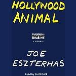 Hollywood Animal: A Memoir | Joe Eszterhas
