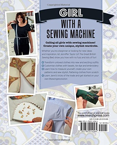 Girl with a Sewing Machine: The no-fuss guide to making and adapting ...