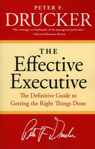 Getting Personal Gifts (The Effective Executive: The Definitive Guide to Getting the Right Things Done (Harperbusiness Essentials))