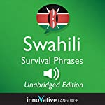 Learn Swahili: Swahili Survival Phrases: Lessons 1-50 |  InnovativeLanguage.com