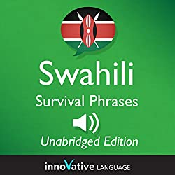 Learn Swahili: Swahili Survival Phrases: Lessons 1-50