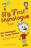 My First Monologue Book: 100 Monologues for Young Children (Young Actors Series)