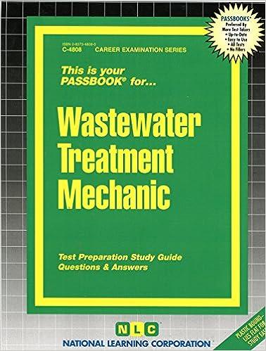Wastewater Treatment Mechanic (Passbooks): Passbooks