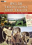 Welsh Traditions and Traits, Stephens, Chris S., 1843237679