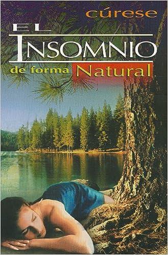 Book Curese el Insomnio de Forma Natural = Cure Insomnia in a Natural Way (RTM Ediciones)