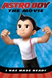 I Was Made Ready (Astro Boy (Price Stern Sloan))
