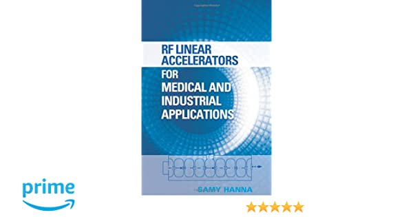 Amazon samy hanna books biography blog audiobooks kindle rf linear accelerators for medical and industrial applications fandeluxe Images