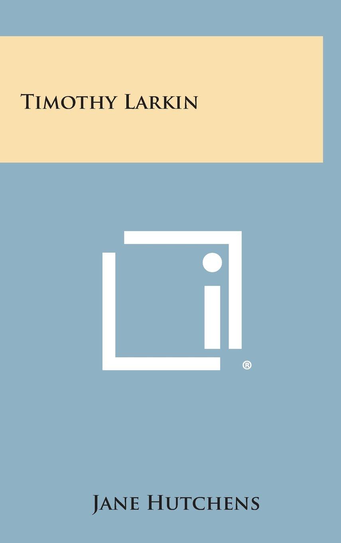 Read Online Timothy Larkin ebook