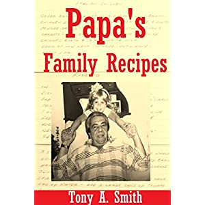 Papa's Family Recipes