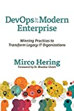 img - for DevOps For The Modern Enterprise: Winning Practices to Transform Legacy IT Organizations book / textbook / text book