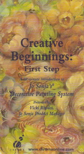 Creative Beginnings: First Step (A 60 Minute Introduction to Jo Sonja's Decorative Painting System)