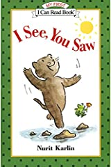 I See, You Saw (My First I Can Read) Paperback