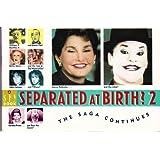 Separated at Birth 2