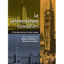 Le Parlementarisme canadien 5e édition