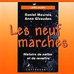 Les neuf marches | Daniel Meurois,Anne Givaudan