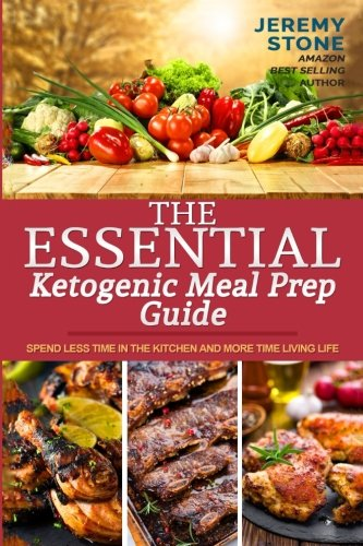 Essential Ketogenic Meal Prep Guide