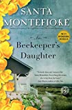 The Beekeeper's Daughter: A Novel by  Santa Montefiore in stock, buy online here